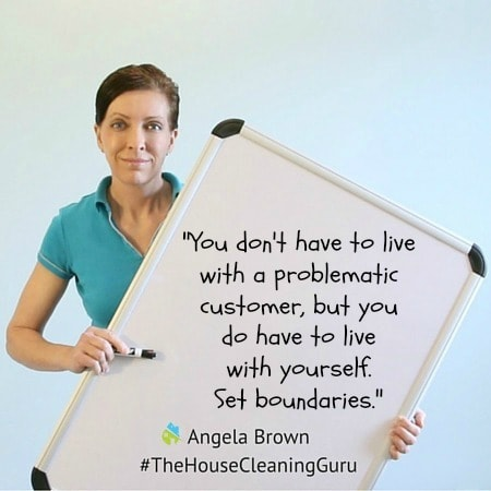 Problematic Customer, Angela Brown, The House Cleaning Guru