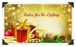 Rules for Re-gifting by Angela Brown Oberer