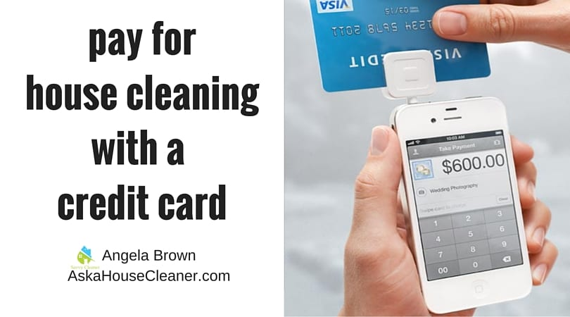 Payment for house cleaning with credit card SavvyCleaner.com