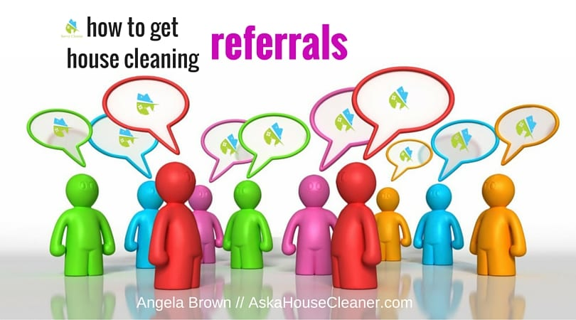 how to get house cleaning referrals AskaHouseCleaner.com