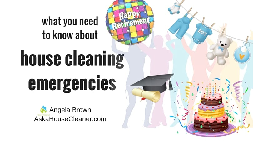 house cleaning emergency Ask a House cleaner
