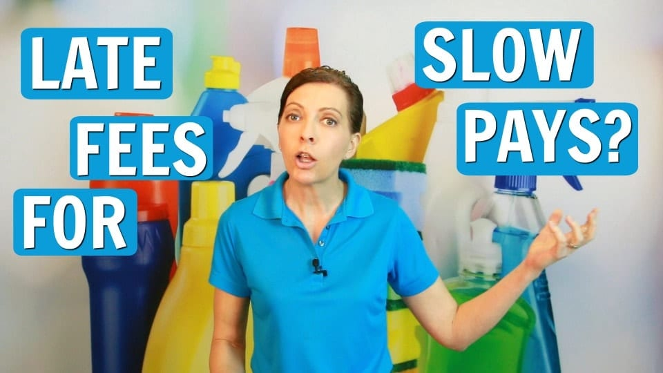05 Ask a House Cleaner, late fee for slow pays, Savvy Cleaner