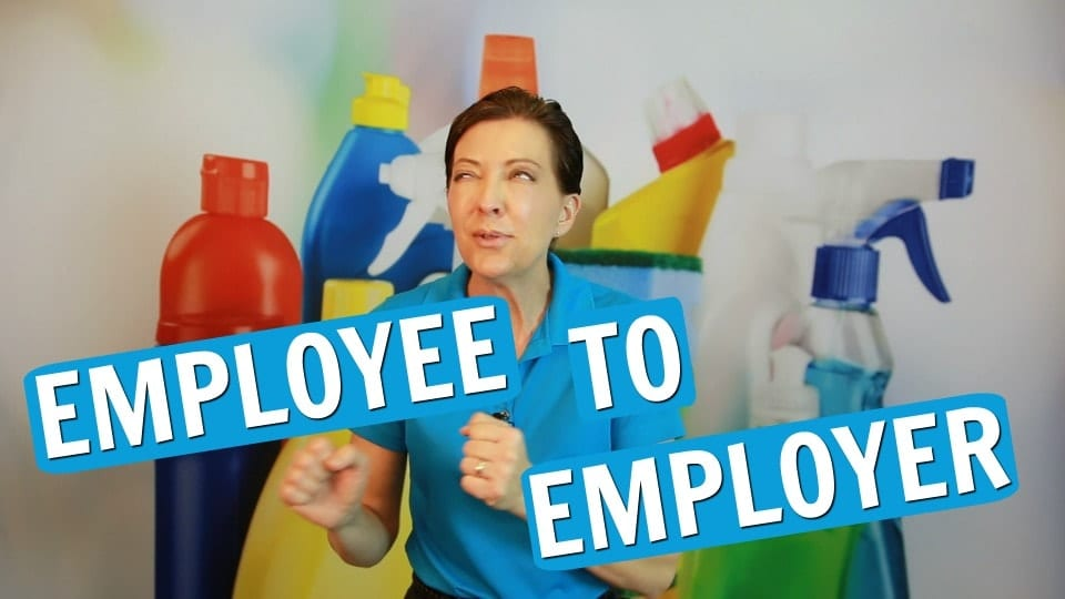 Ask a house Cleaner, Employee to Employer, Savvy Cleaner