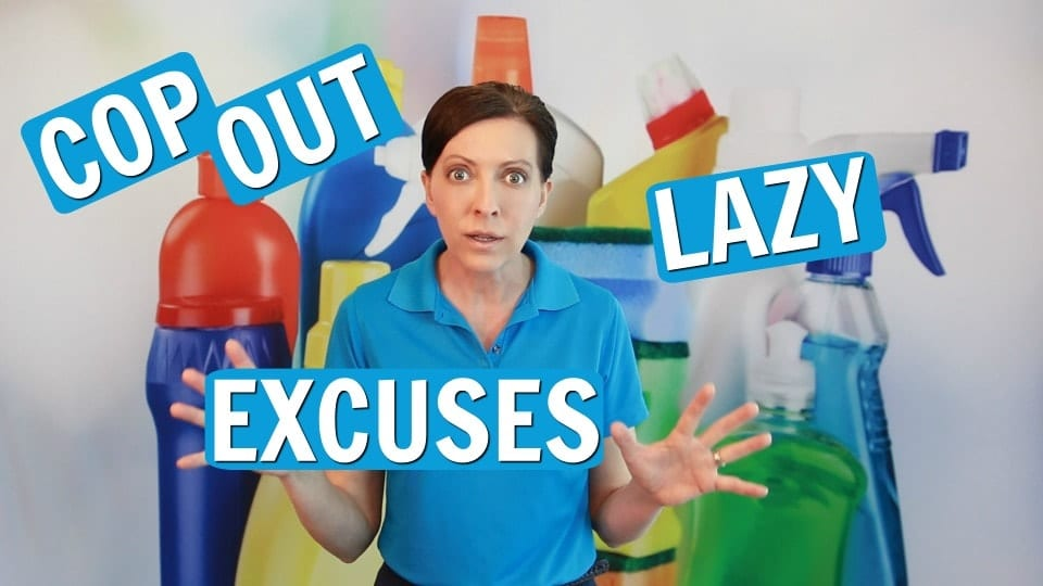 Ask a House Cleaner, Excuses, Savvy Cleaner