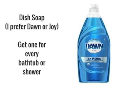 Dawn Dish Soap to clean shower floor