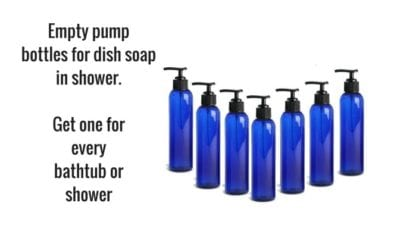 Empty pump bottles for dish soap to keep on shower floor