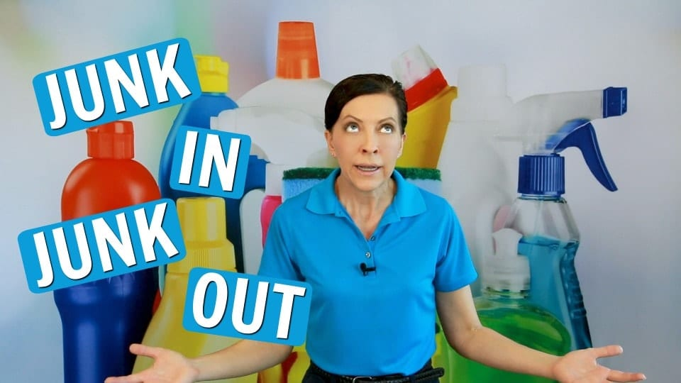 Ask a House Cleaner, Junk In Junk Out, Savvy Cleaner