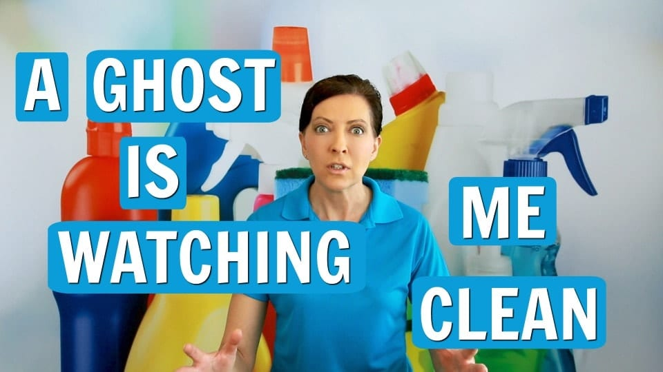 Ask a House Cleaner, Ghost in the House, Savvy Cleaner