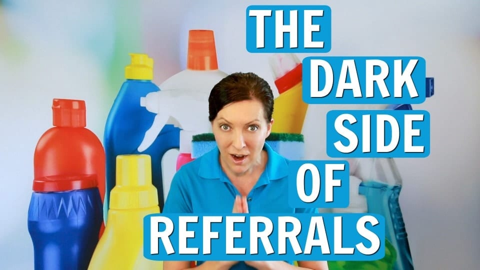 The dark side of referrals Archives > Ask a House Cleaner