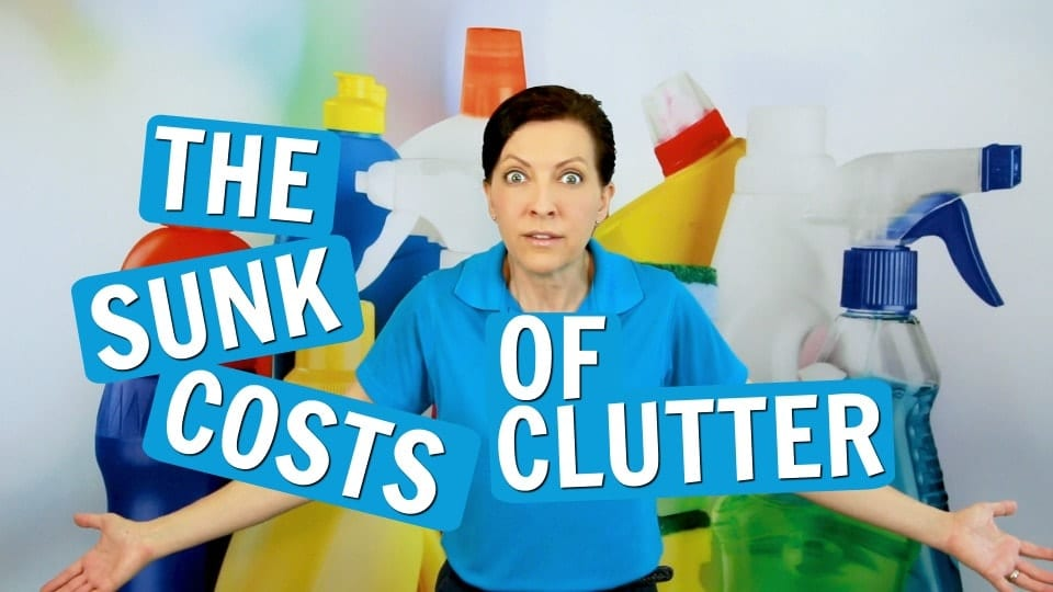 Ask a House Cleaner, Sunk Costs of Clutter, Savvy Cleaner
