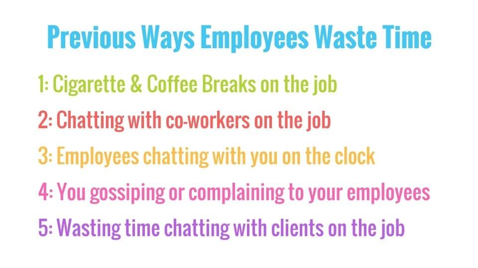 Previous Ways Employees Waste Time