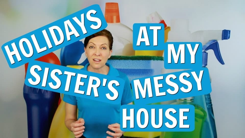 Ask a House Cleaner, Messy House, Savvy Cleaner