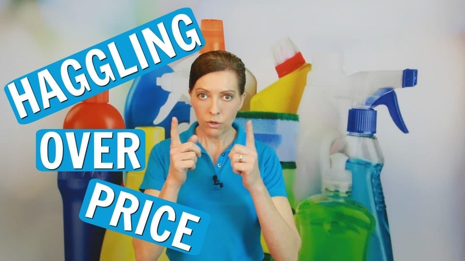 Ask a House Cleaner, Haggling Over Price, Savvy Cleaner