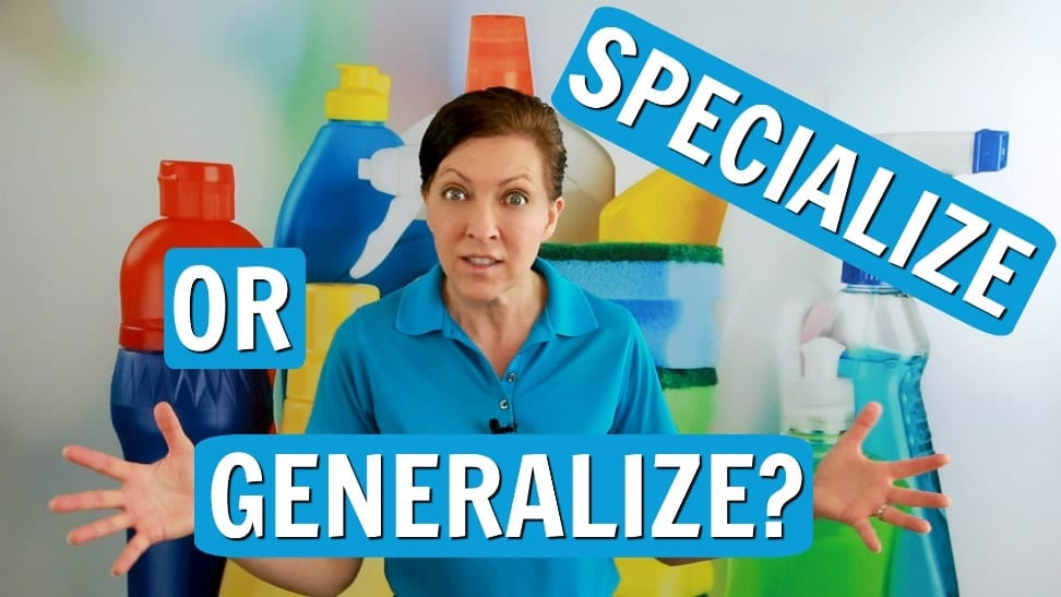 Ask a House Cleaner, Specialize or Generalize, Savvy Cleaner