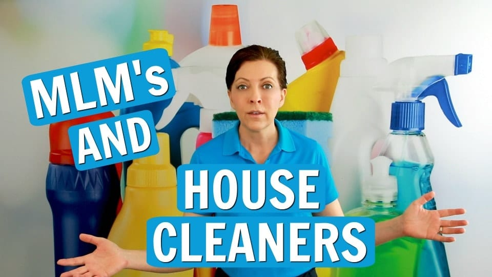 Ask a House Cleaner, MLM's and House Cleaners, Savvy Cleaner