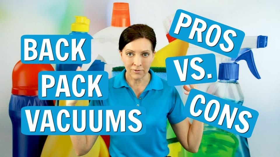 Ask a House Cleaner, Backpack Vacuums, Savvy Cleaner