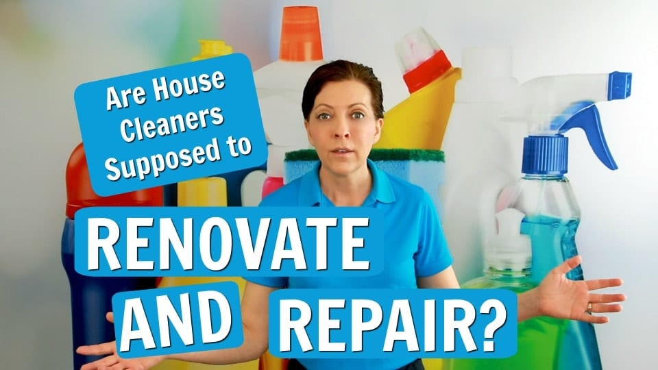 Ask a House Cleaner, Renovations and Repairs, Savvy Cleaner