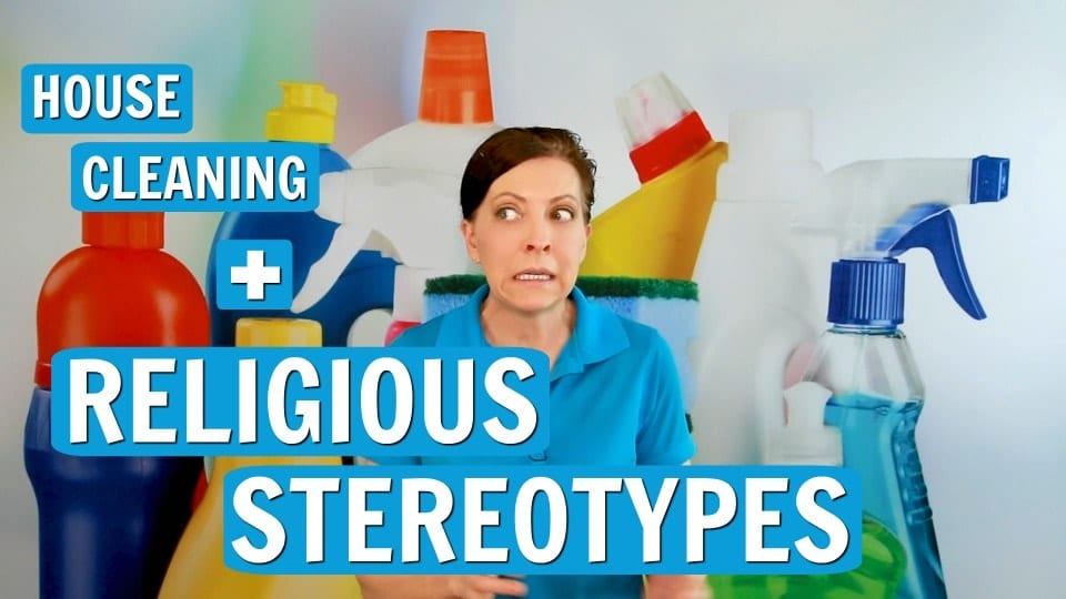 Ask a House Cleaner, Religious Stereotypes, Savvy Cleaner