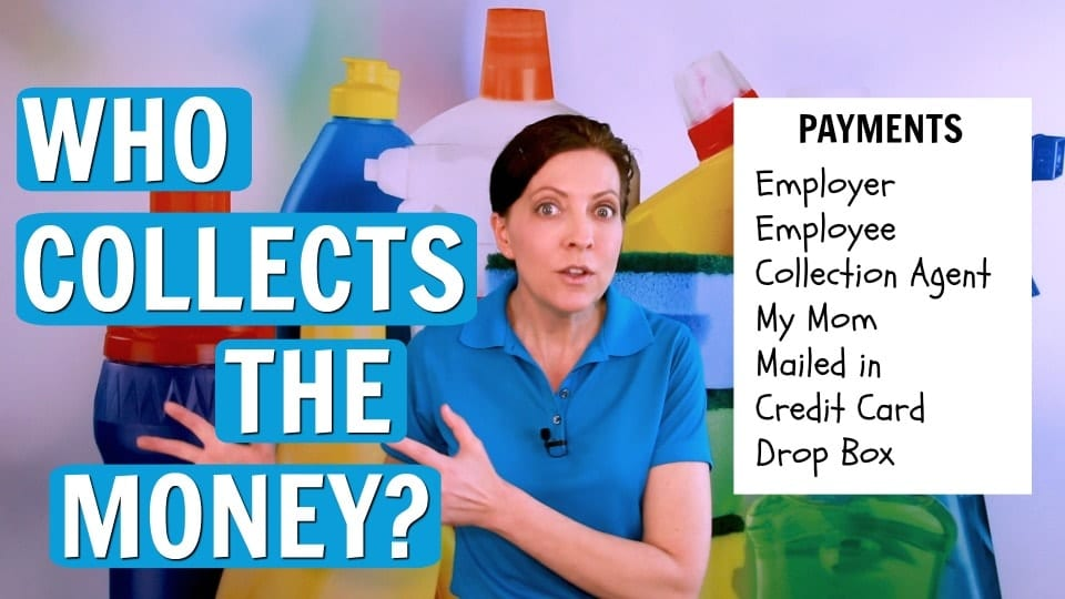 Ask a House Cleaner, Who Collects the Money, Savvy Cleaner