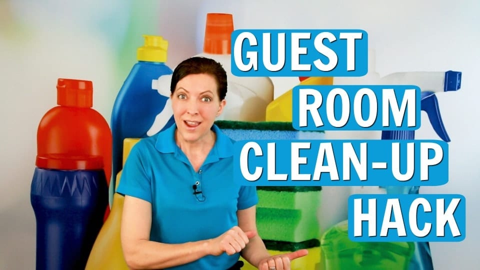 Ask A House Cleaner, Guest Room Clean Up, Savvy Cleaner
