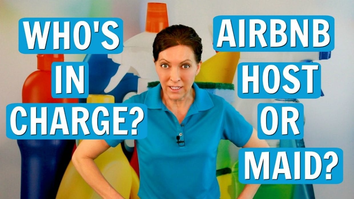 Ask a House Cleaner, Who is in charge - Airbnb Host or House Cleaner, Savvy Cleaner