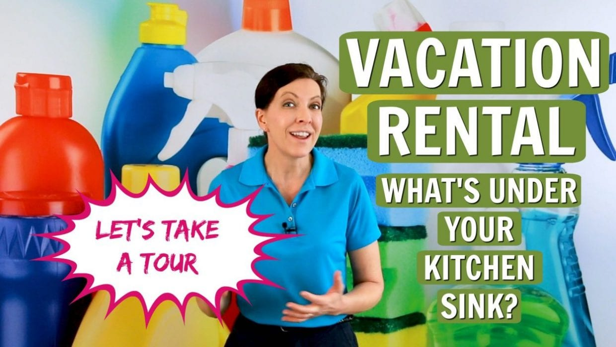 Ask a House Cleaner, Vacation Rental - What's Under Your Kitchen Sink, Savvy Cleaner