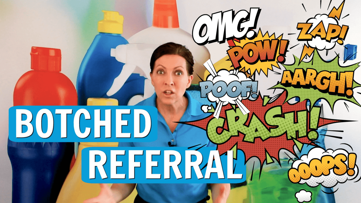 Ask a House Cleaner, Botched Referral, Savvy Cleaner - Featured