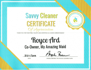 Royce Ard, Co-Owner, My Amazing Maid, Savvy Cleaner Correspondent