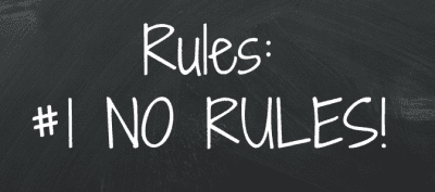 The Rules Do Apply To You, Rules, No Rules