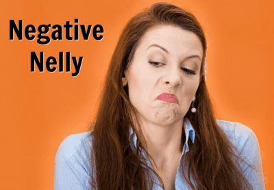 Compliments and Complaints, Negative Nelly