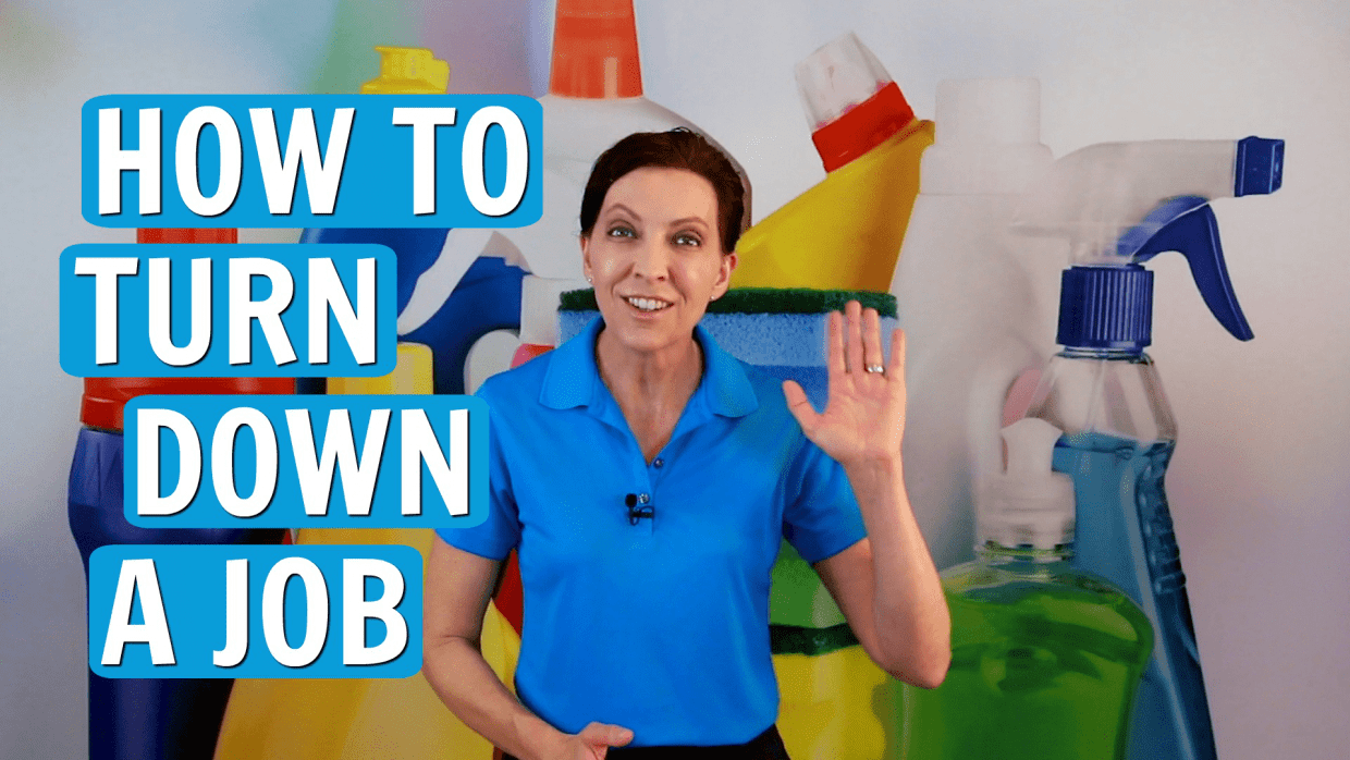 How to Turn Down a Job, Angela Brown, Savvy Cleaner