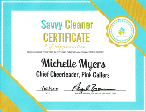 Michelle Myers, Pink Callers, Savvy Cleaner Correspondent