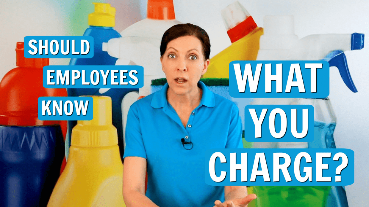 420 Ask a House Cleaner, Employees Know What You Charge, Savvy Cleaner