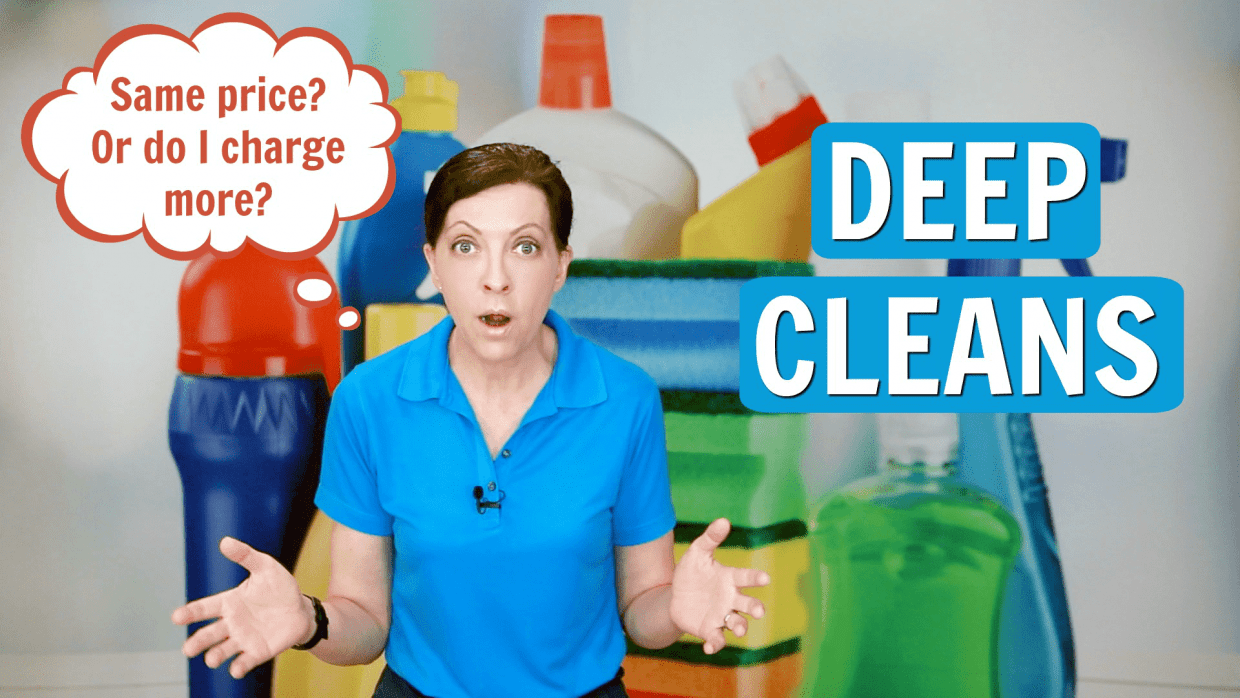 798 Base Rate or Charge More for a Deep Clean, Angela Brown, Savvy Cleaner