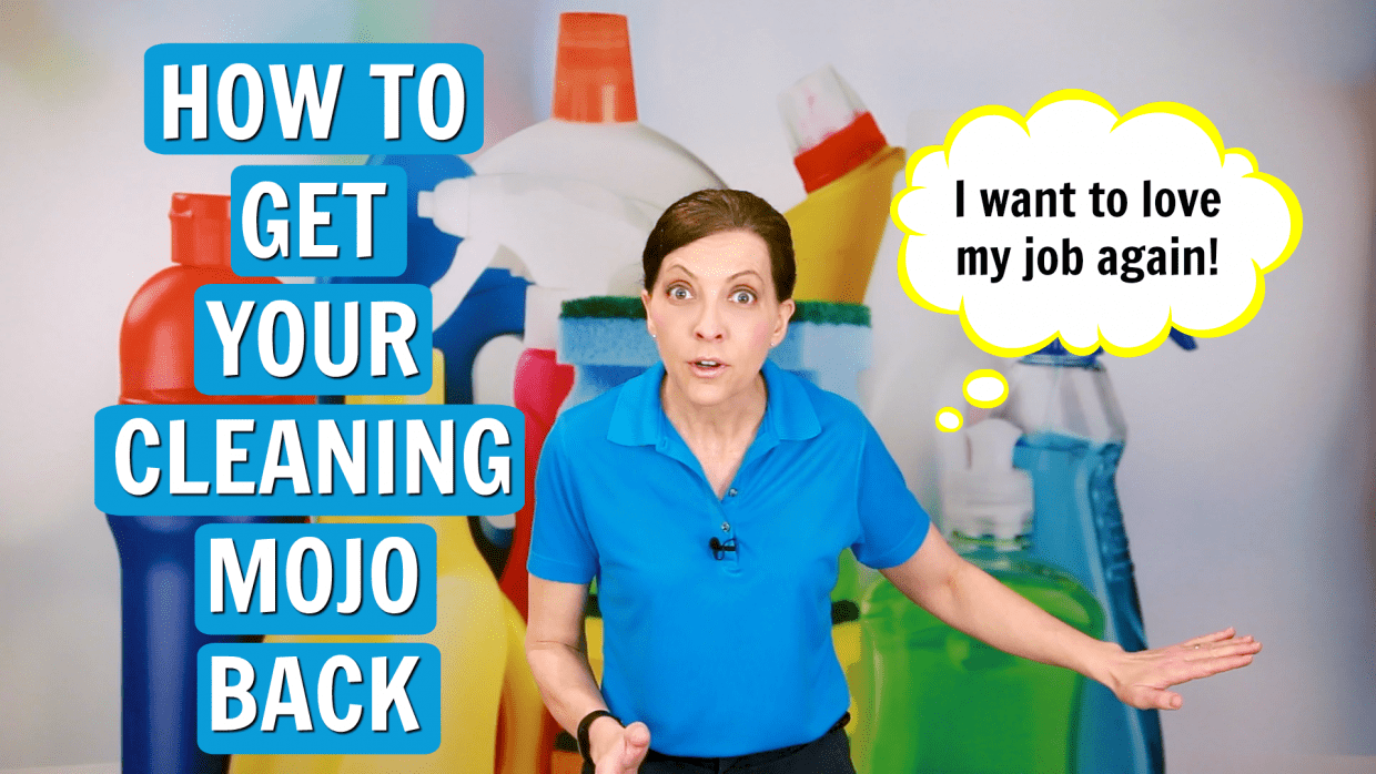 How to Get Your Cleaning Mojo Back, Angela Brown, Savvy Cleaner