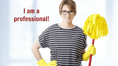 How to Get Your Cleaning Mojo Back, Woman with Mop, I am a Professional