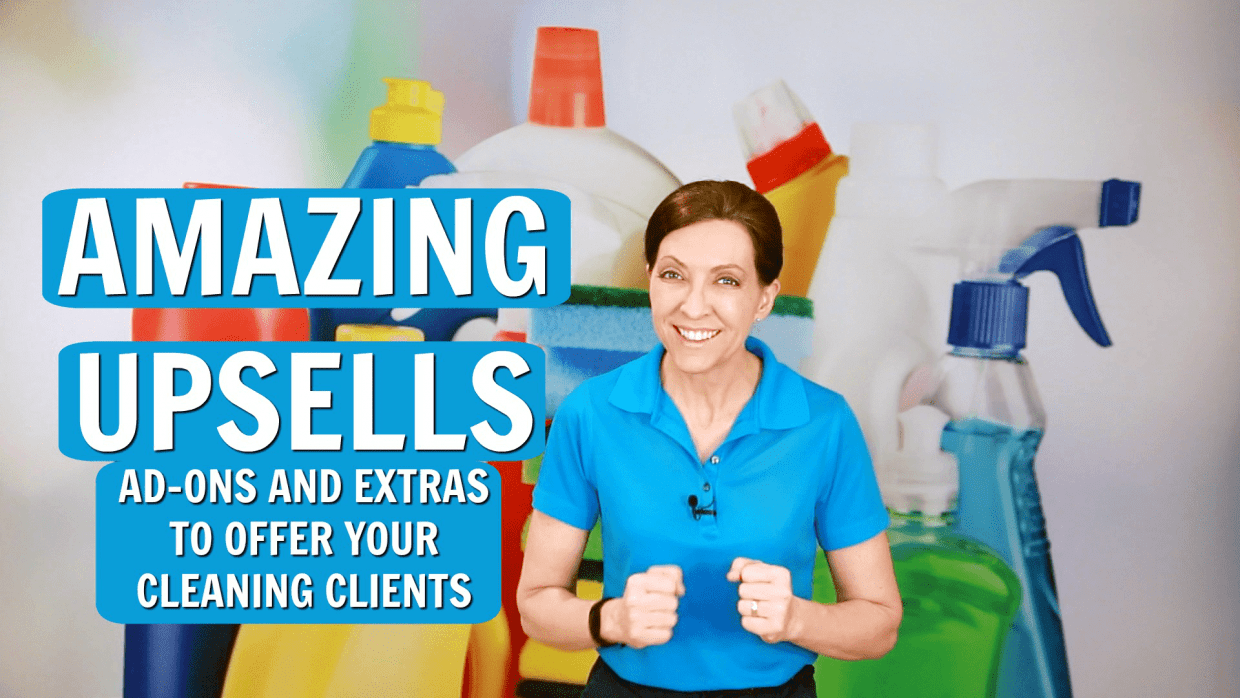 Amazing Upsells to Offer Your Cleaning Clients, Angela Brown
