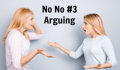 No No's When Cleaning, Arguing
