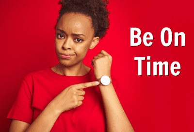 Business Owners to Gain Respect, Woman Pointing to Watch, Be On Time