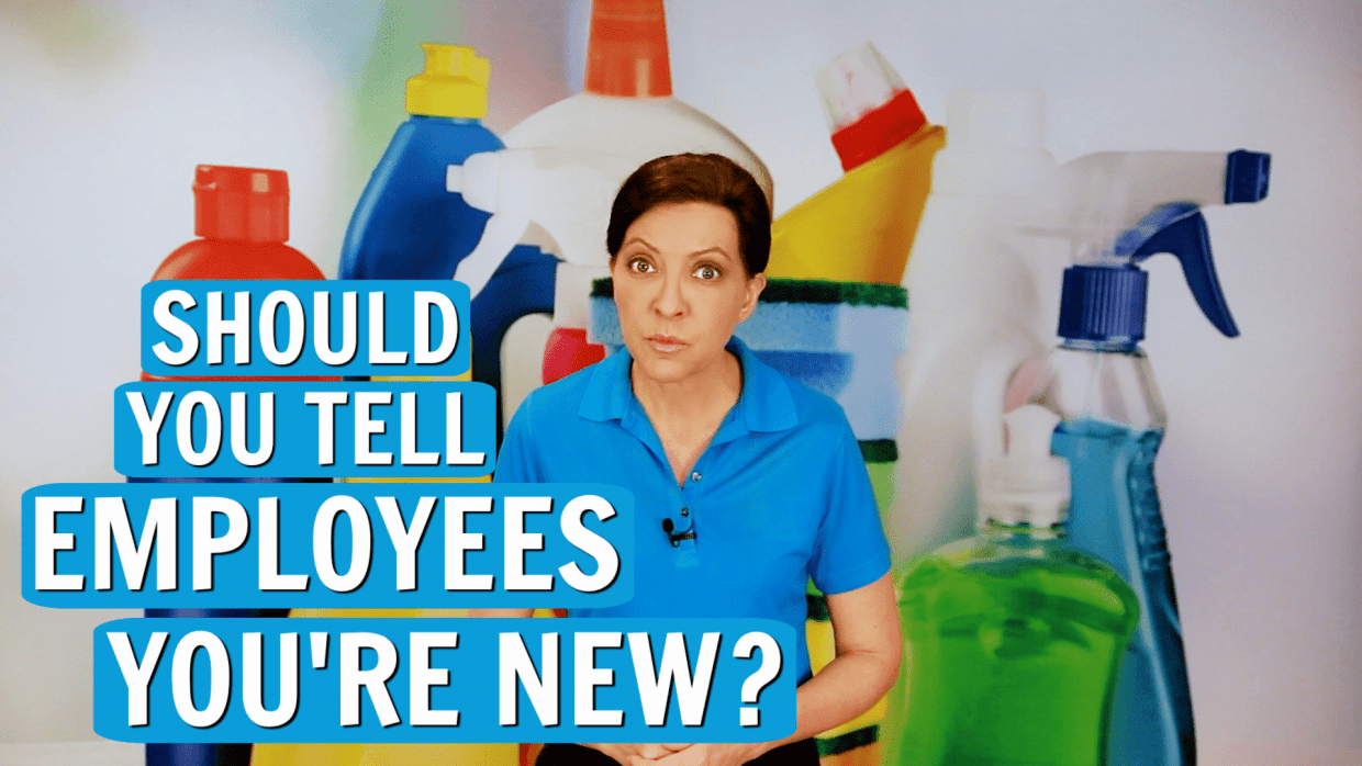 Should You Tell Employees You're New, Angela Brown, Savvy Cleaner