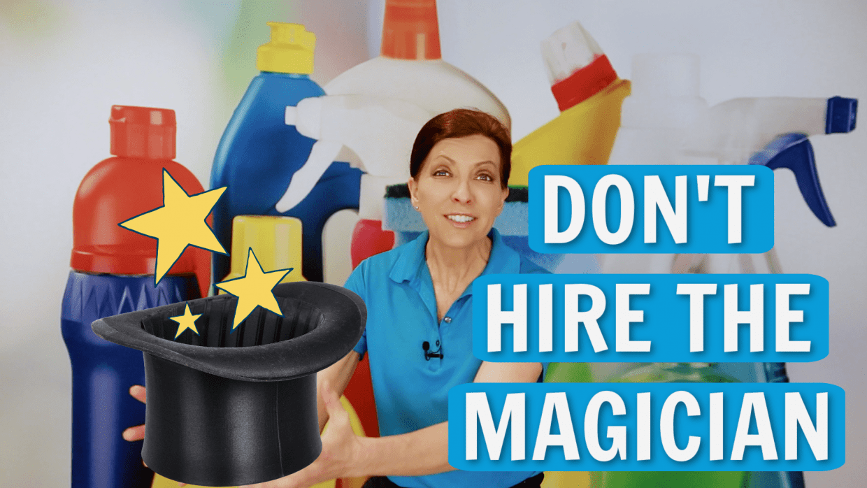 Don't Hire the Magician Angela Brown Ask a House Cleaner