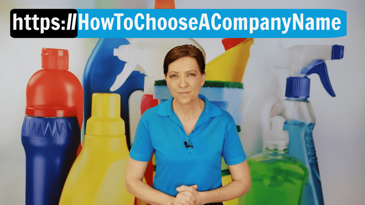 How to Choose a Company Name Angela Brown Ask a House Cleaner