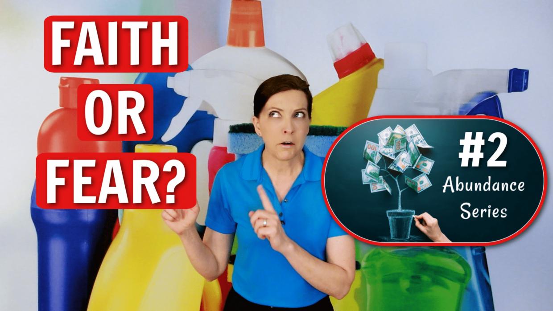 Faith or Fear Angela Brown Ask a House Cleaner