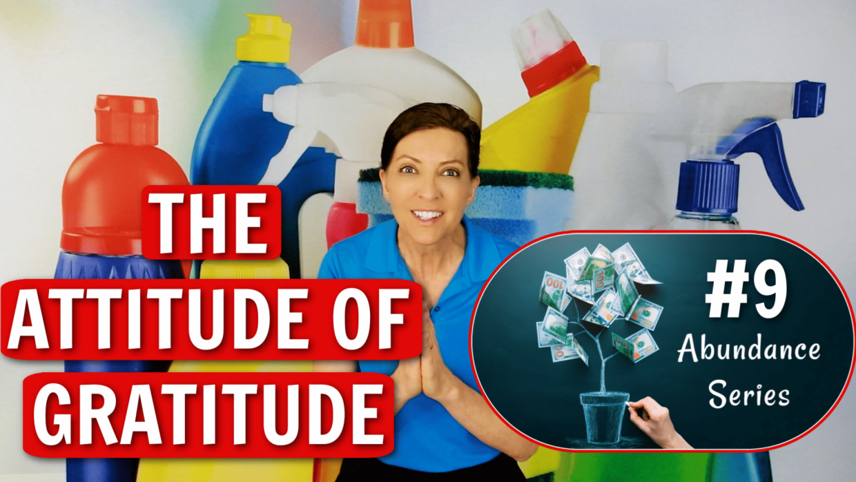 The Attitude of Gratitude Angela Brown Ask a House Cleaner