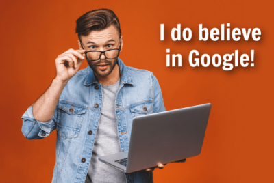 Ask and You Shall Receive, Man with Computer, I Do Believe in Google