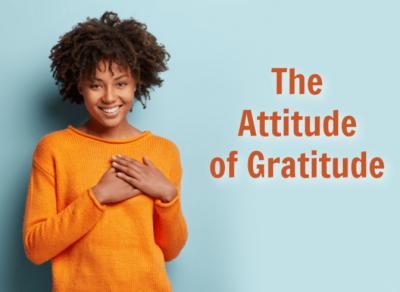 The Attitude of Gratitude, Happy Woman, The Attitude of Gratitude