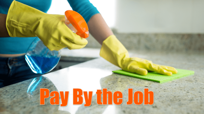 Talk To Your House Cleaner, Pay By the Job