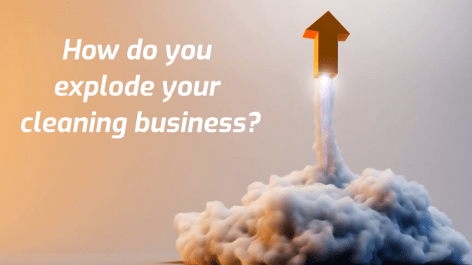 Explode Your Cleaning Business, Arrow Explosion, How Do You Explode Your Cleaning Business