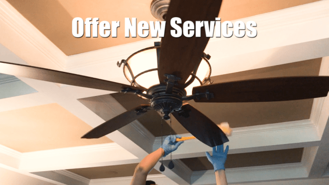 Explode Your Cleaning Business, Cleaning Fan, Offer New Services
