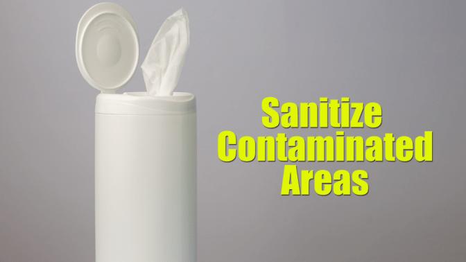 Non-Pinterest Pantry, Wipes, Sanitize Contaminated Areas